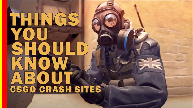 Things You Should Know About CSGO Crash Gambling Sites